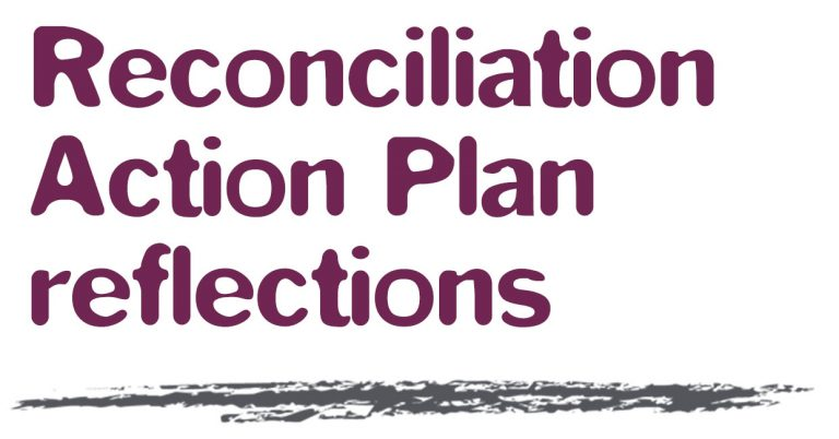 Purple text on white background reads 'Reconciliation Action Plan reflections'